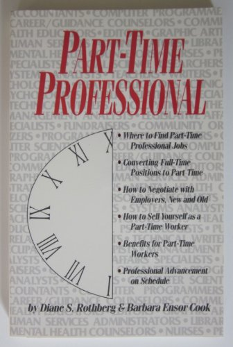 Part-Time Professional - Diane S. Rothberg; Barbara Ensor Cook