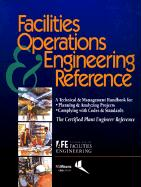 Facilities Operations and Engineering Reference: Thecertified Plant Engineer Reference