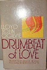 Drumbeat of Love - Lloyd John Ogilvie