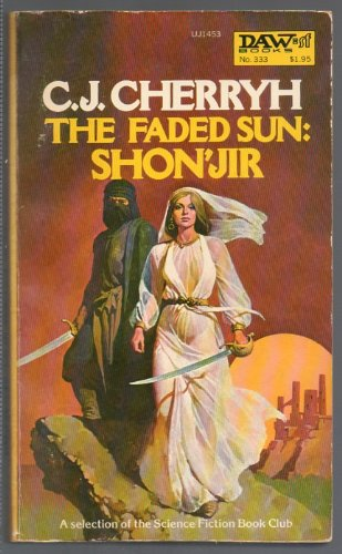 The Faded Sun: Shonjir (Alliance-Union: Mri Wars, Book 2) - C. J. Cherryh