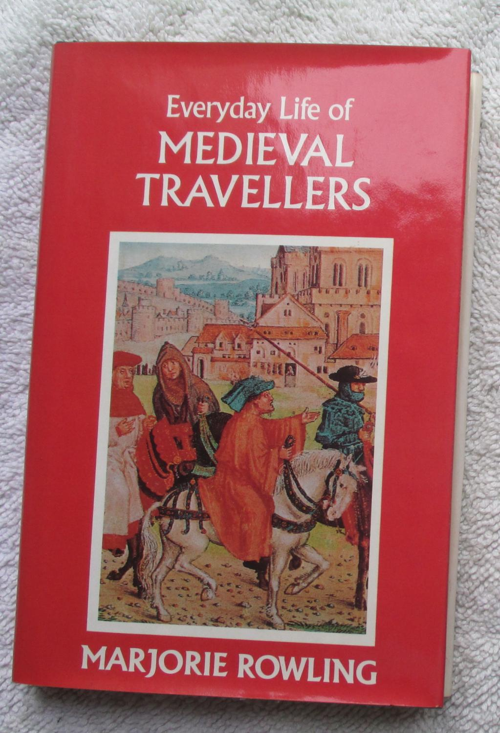 Everyday Life of Medieval Travellers