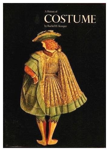 History of Costume (World of culture) - Rachel H. Kemper