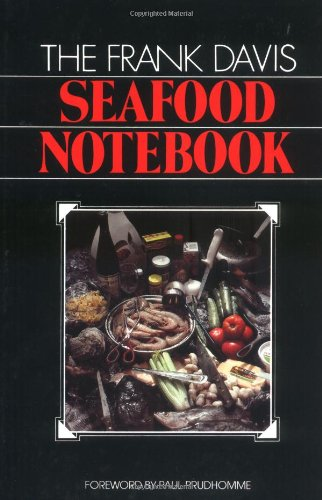 Frank Davis Seafood Notebook, The - Frank Davis