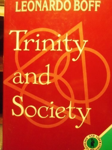 Trinity and Society (Theology and Liberation Series) - Leonardo Boff