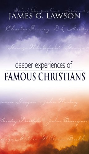 Deeper Experiences Of Famous Christians - James Lawson