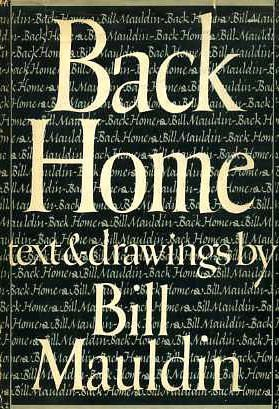 Back Home - Mauldin, Bill