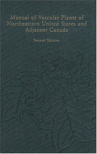 Manual of Vascular Plants of Northeastern United States and Adjacent Canada - Henry A. Gleason; Arthur Cronquist