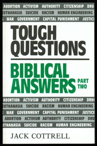 Tough Questions Biblical Answers/Part 2 - Jack Cottrell