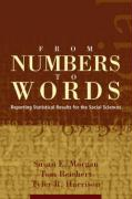 From Numbers to Words: Reporting Statistical Results for the Social Sciences