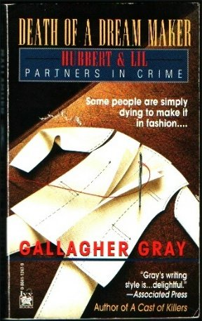Death of a Dream Maker (Partners in Crime Mysteries #3) - Gallagher Gray