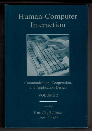 Human-Computer Interaction. Volume 2: Communication, Cooperation and Application Design. (LEA Series in Human Factors) - Bullinger, Hans-Jörg and Jürgen Ziegler