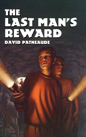 The Last Man's Reward (Albert Whitman Prairie Books) - David Patneaude
