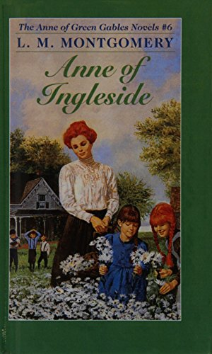 Anne Of Ingleside (Turtleback School  &  Library Binding Edition) (Anne of Green Gables Novels) - L. M. Montgomery