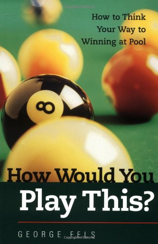 How Would You Play This? - George Fels