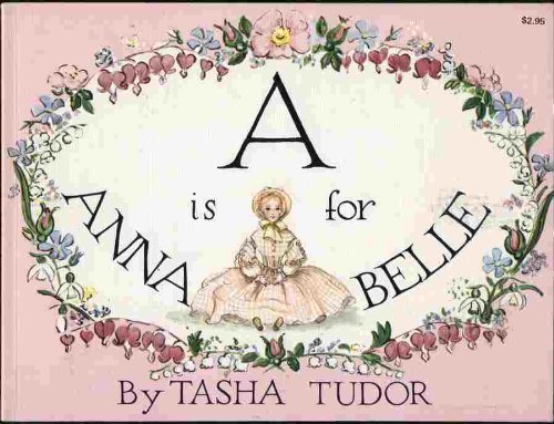 A Is for Annabelle - Tasha Tudor