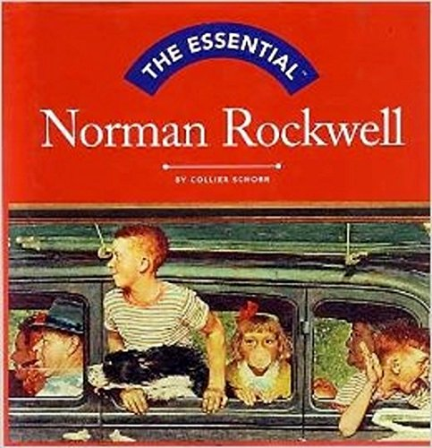 The Essential: Norman Rockwell (Essential (Harry N. Abrams)) - Abrams