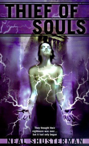 Thief of Souls: Book Two In The Star Shards Chronicles - Neal Shusterman
