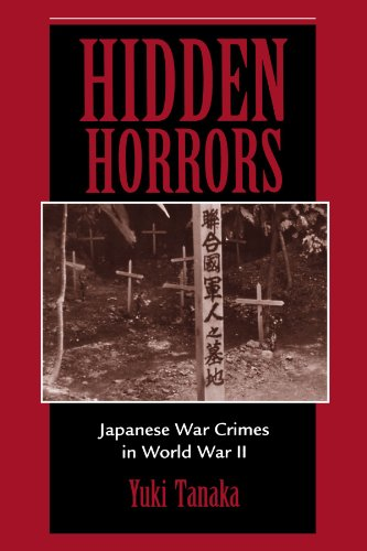 Hidden Horrors: Japanese War Crimes In World War II (Transitions--Asia and Asian America) - Yuki Tanaka