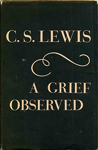 A Grief Observed - C. S. Lewis