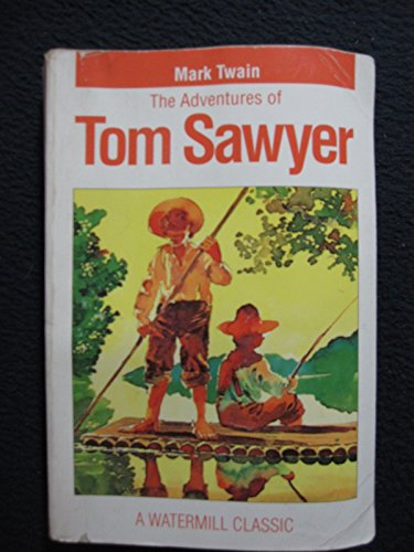 Adventures Of Tom Sawyer - Pbk (Digest) (Watermill Classics) - Twain