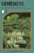 Genesis Part 2: Faithful to His Promises (Beacon Small-Group Bible Studies)