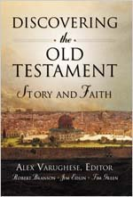 Discovering the Old Testament: Story and Faith - Robert Branson, Timothy M. Green, Jim Edlin