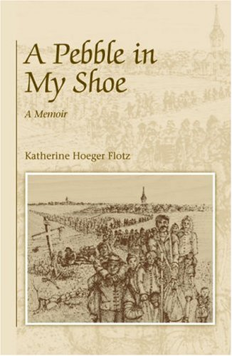 A Pebble in My Shoe - Katherine Hoeger Flotz