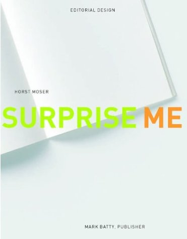 Surprise Me: Editorial Design - Horst Moser