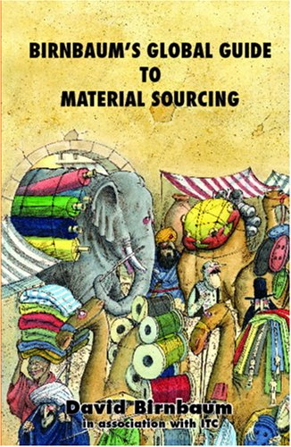 Birnbaums Global Guide To Material Sourcing - David Birnbaum