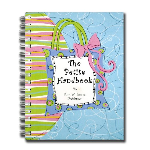 The Petite Handbook - Kim Williams Dahlman