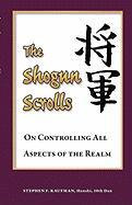 The Shogun Scrolls: On Controlling All Aspects of the Realm
