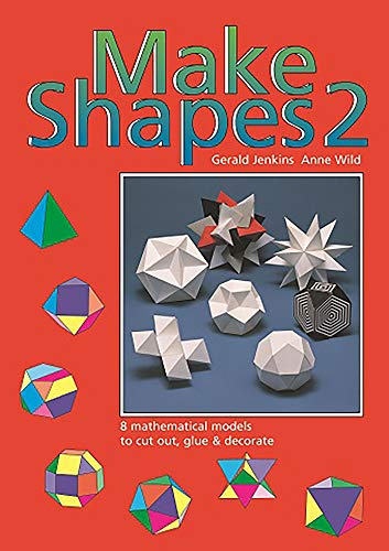 Make Shapes Series No. 2 (Tarquin Make Mathematical Shapes Series) (Bk. 2) - Jenkins, Gerald, Wild, Anne