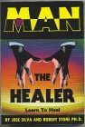 Man the healer - Jose SILVA