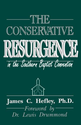 The Truth in Crisis: The Conservative Resurgence in the Southern Baptist Convention, Vol. 6 - James C. Hefley Ph.D.