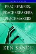 Peacefakers, Peacebreakers, and Peacemakers Leader Guide