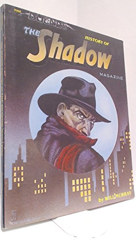 Duende History of the Shadow Magazine - Will Murray; Walter Brown Gibson; Robert Sampson; Theodore Tinsley