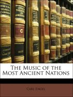 The Music of the Most Ancient Nations