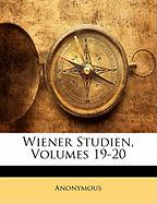 Wiener Studien, Volumes 19-20 - Anonymous