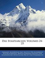 Das Staatsarchiv, Volumes 24-25 (German Edition)