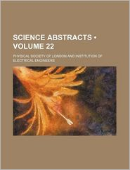 Science Abstracts (Volume 22)