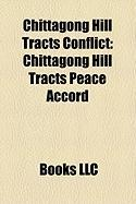 Chittagong Hill Tracts Conflict: Chittagong Hill Tracts Peace Accord, Parbatya Chattagram Jana Sanghati Samiti, Manabendra Narayan Larma