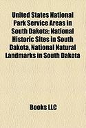 United States National Park Service Areas in South Dakota: National Historic Sites in South Dakota, National Natural Landmarks in South Dakota
