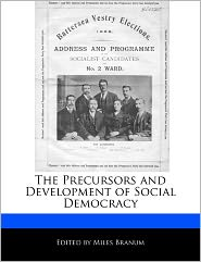 The Precursors and Development of Social Democracy
