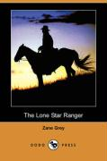 The Lone Star Ranger (Dodo Press)