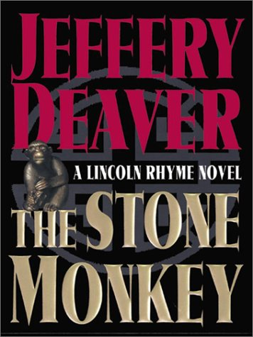 The Stone Monkey (A Lincoln Rhyme Novel) - Jeffery Deaver
