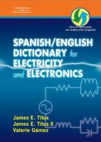 Spanish/English Dictionary for Electricity and Electronics/El Diccionario Espanol/Ingles de La Electricidad y La Electronica