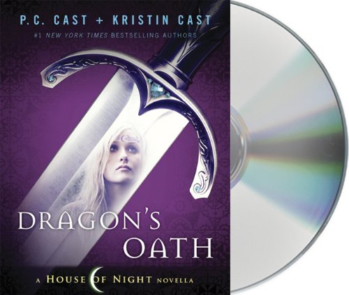 Dragon's Oath (House of Night Novellas) - P. C. Cast; Kristin Cast