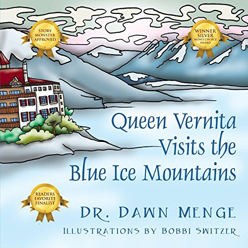 Queen Vernita Visits the Blue Ice Mountains - Dawn Menge