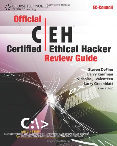Official Certified Ethical Hacker Review Guide (EC-Council Press) - Steven DeFino
