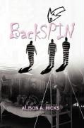 Backspin - Hicks, Alison A.